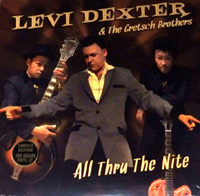 LEVI DEXTER & GRETSCH BROTHERS / ALL THRU THE NITE